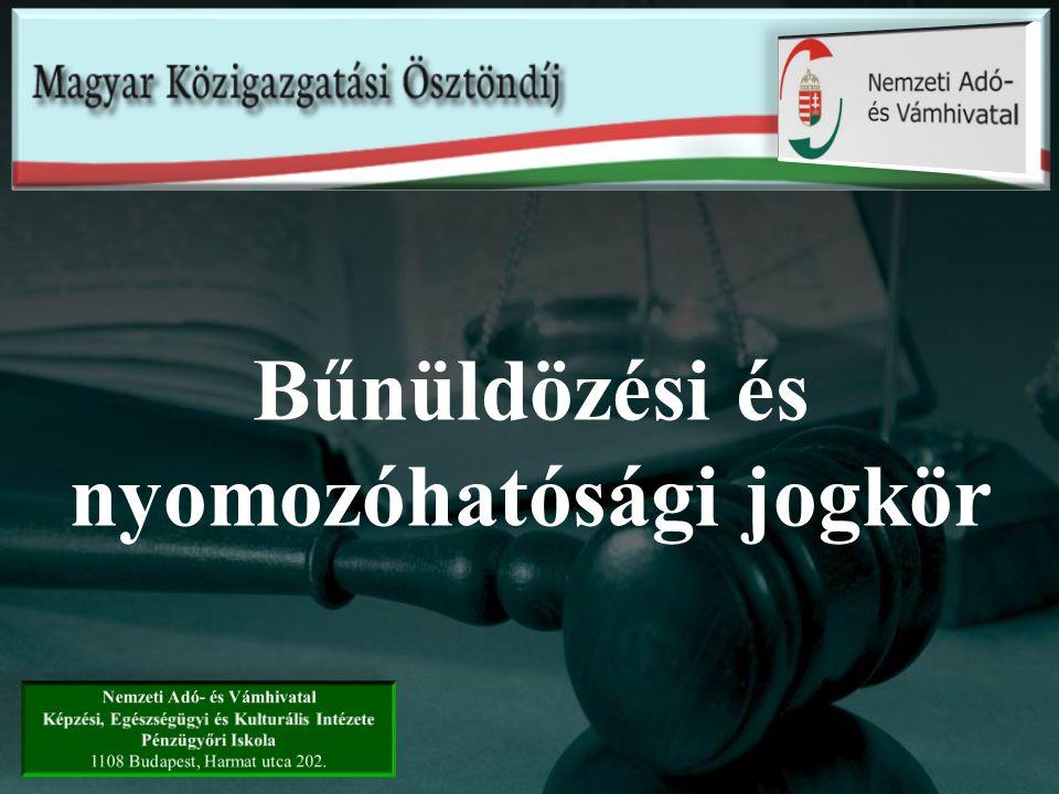 Előadás vázlata Jogi szabályozás NAV hatáskörébe tartozó bűncselekmények NAV nyomozóhatóságai Felderítés, nyomozás Büntetőeljárási kényszerintézkedések