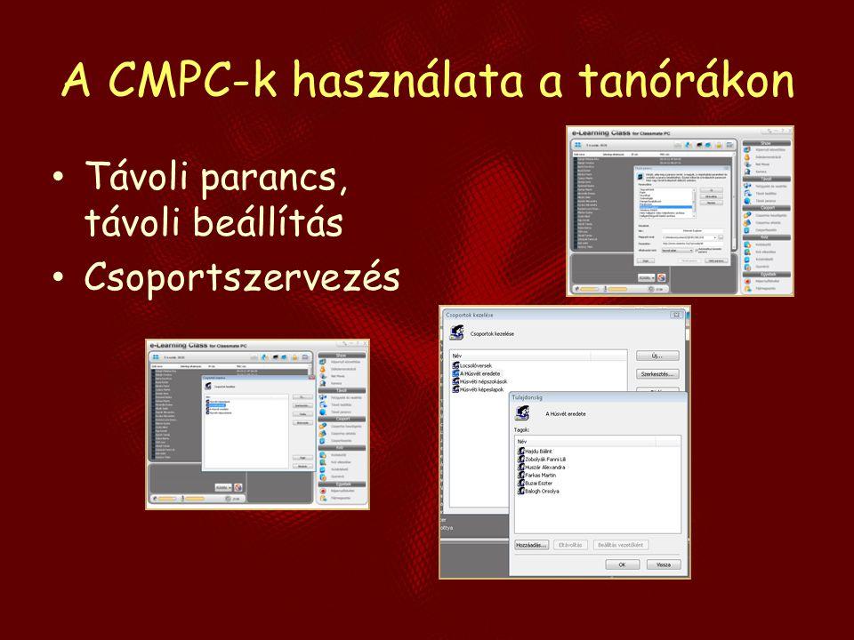 A CMPC-k használata a tanórákon Távoli parancs, távoli beállítás Csoportszervezés