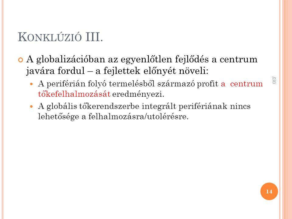 K ONKLÚZIÓ III.