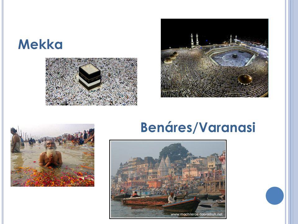 Mekka Benáres/Varanasi