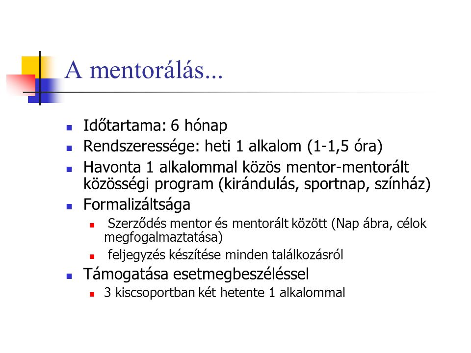 A mentorálás...