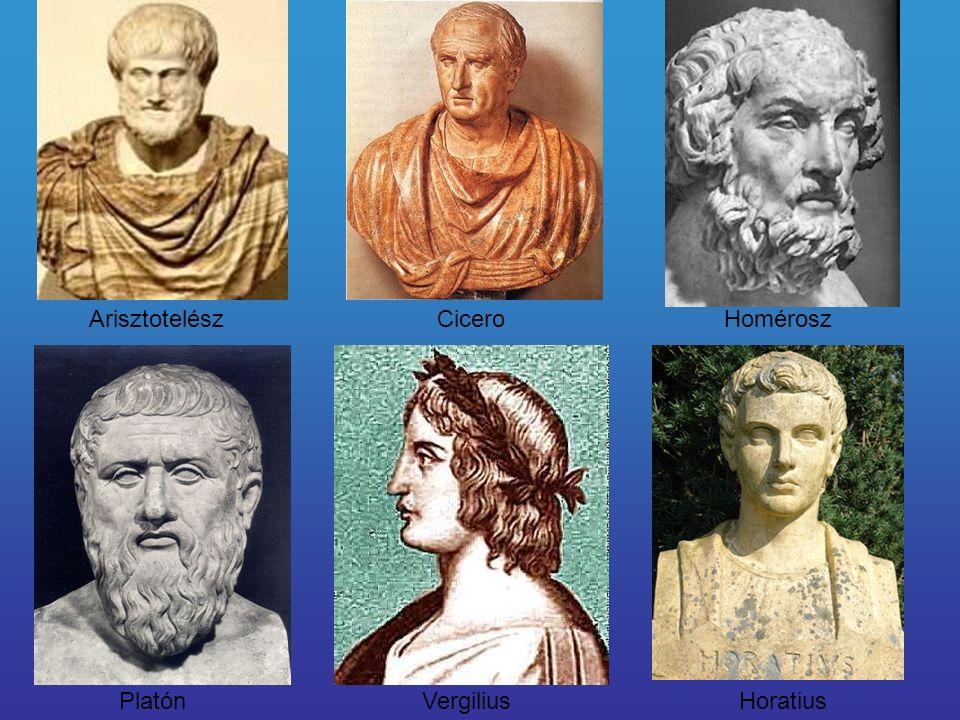 ArisztotelészCiceroHomérosz PlatónVergiliusHoratius