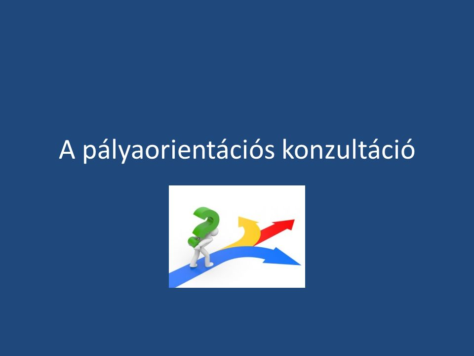A pályaorientációs konzultáció