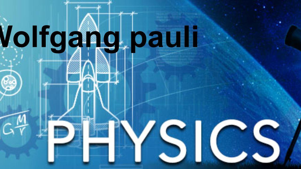-Osztrák származású Nobel-díjas svájci fizikus.