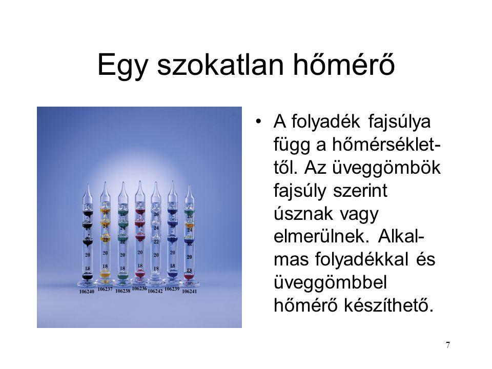 17 Halmazok átalakulása — 1 Gázokból Folyadék: lecsapódás, kondenzáció.