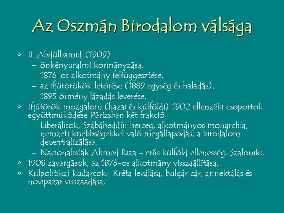 Az Oszmán Birodalom válsága II.