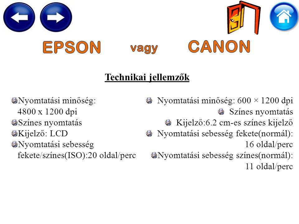 Technikai jellemzők Nyomtatási minőség: 4800 x 1200 dpi Színes nyomtatás Kijelző: LCD Nyomtatási sebesség fekete/színes(ISO):20 oldal/perc Nyomtatási minőség: 600 × 1200 dpi Színes nyomtatás Kijelző:6.2 cm-es színes kijelző Nyomtatási sebesség fekete(normál): 16 oldal/perc Nyomtatási sebesség színes(normál): 11 oldal/perc