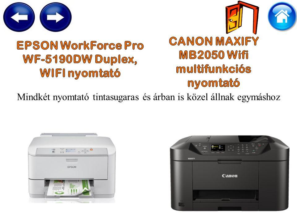 Mindkét nyomtató tintasugaras és árban is közel állnak egymáshoz