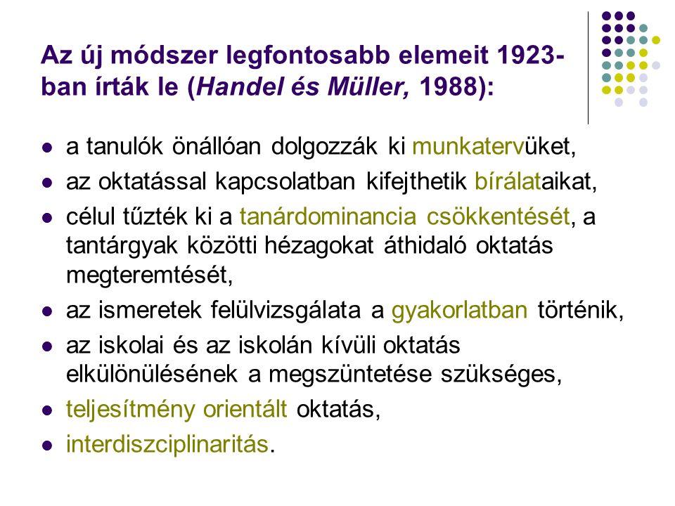 Az új módszer legfontosabb elemeit 1923- ban írták le (Handel és Müller, 1988): a tanulók önállóan dolgozzák ki munkatervüket, az oktatással kapcsolatban kifejthetik bírálataikat, célul tűzték ki a tanárdominancia csökkentését, a tantárgyak közötti hézagokat áthidaló oktatás megteremtését, az ismeretek felülvizsgálata a gyakorlatban történik, az iskolai és az iskolán kívüli oktatás elkülönülésének a megszüntetése szükséges, teljesítmény orientált oktatás, interdiszciplinaritás.