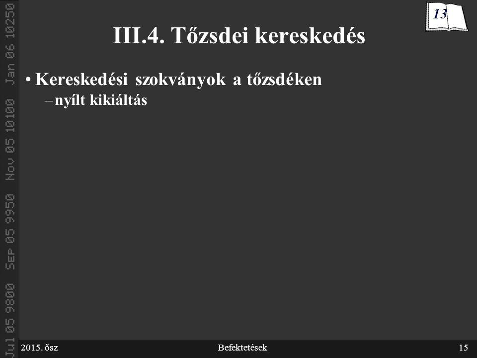 2015.őszBefektetések15 III.4.