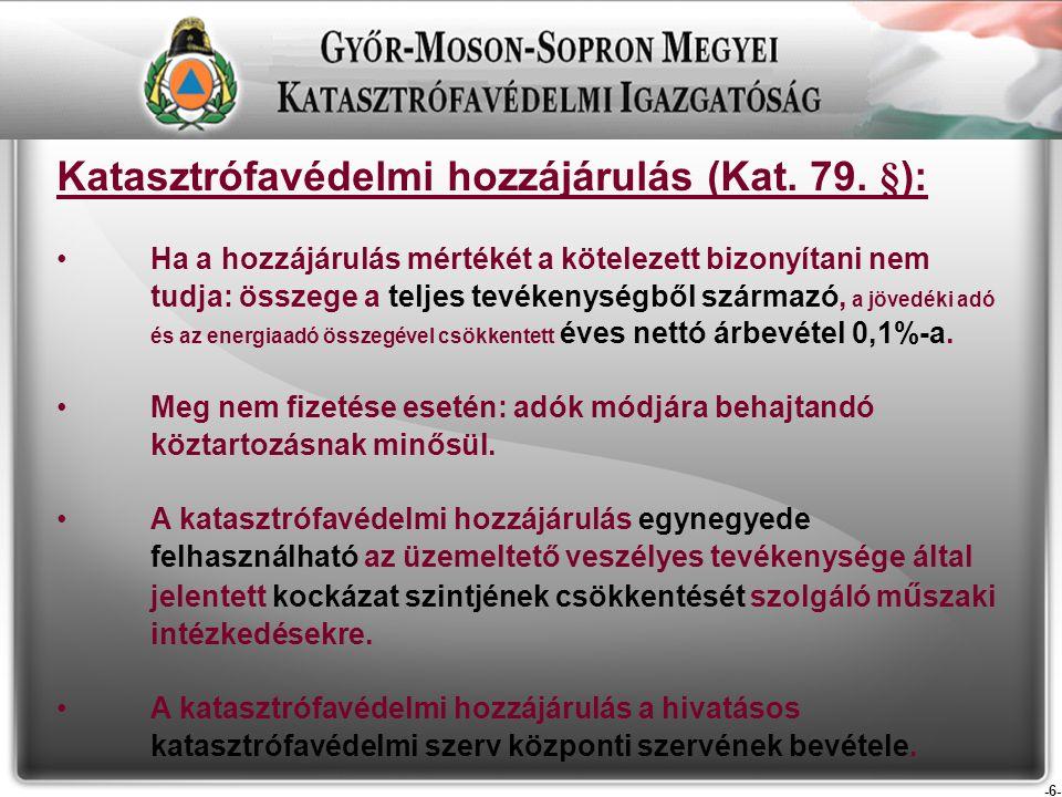 -7- Katasztrófavédelmi hozzájárulás befizetési eljárása (R.