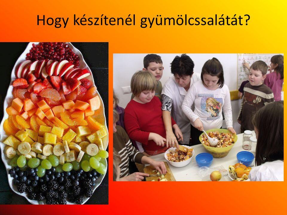 Hogy készítenél gyümölcssalátát