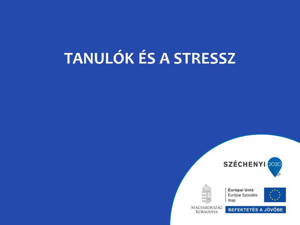 TANULÓK ÉS A STRESSZ