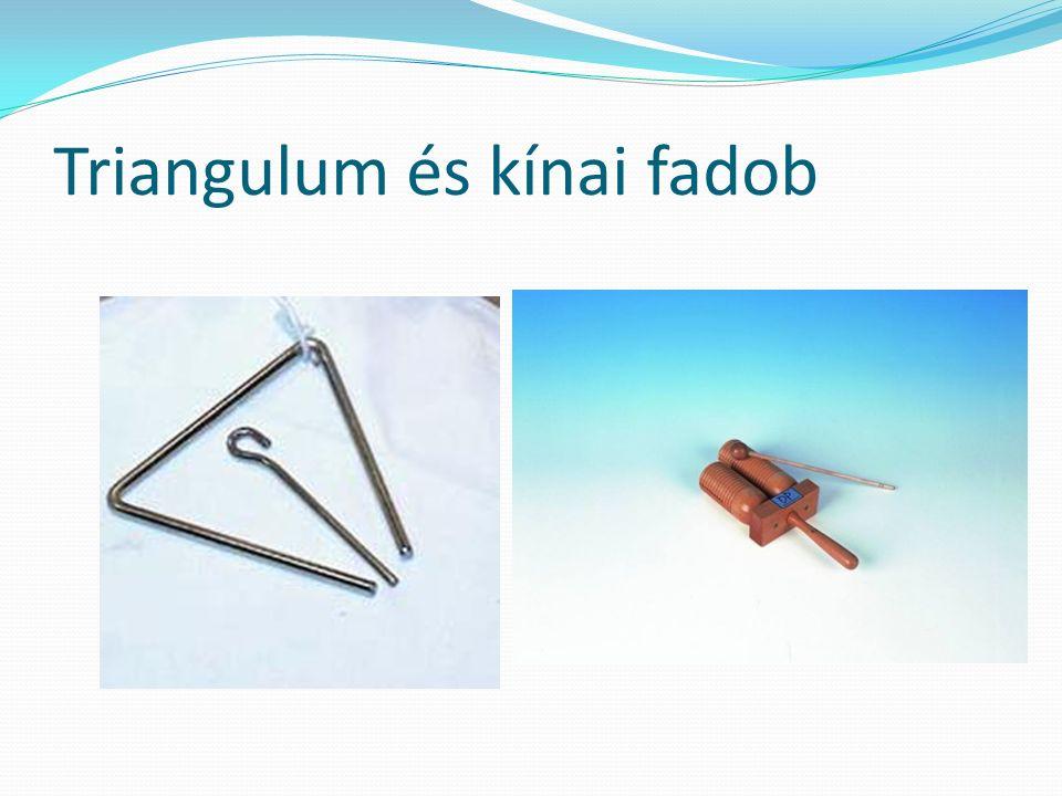 Triangulum és kínai fadob