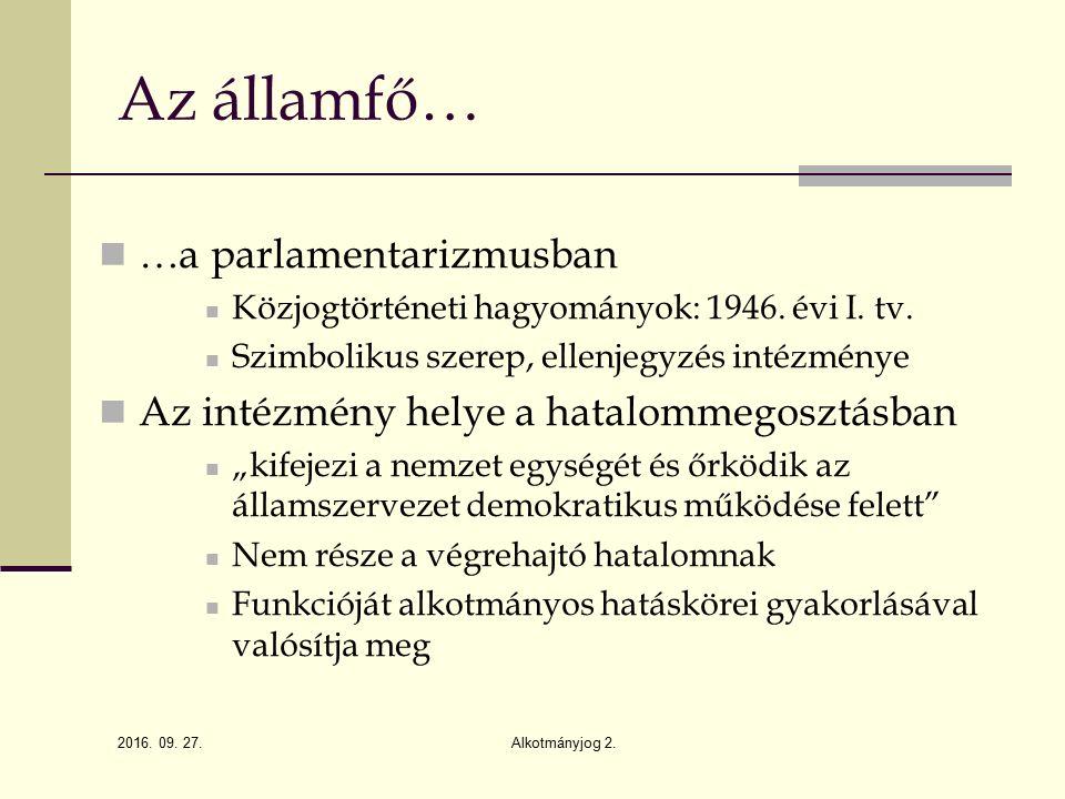 2016. 09. 27. Alkotmányjog 2.