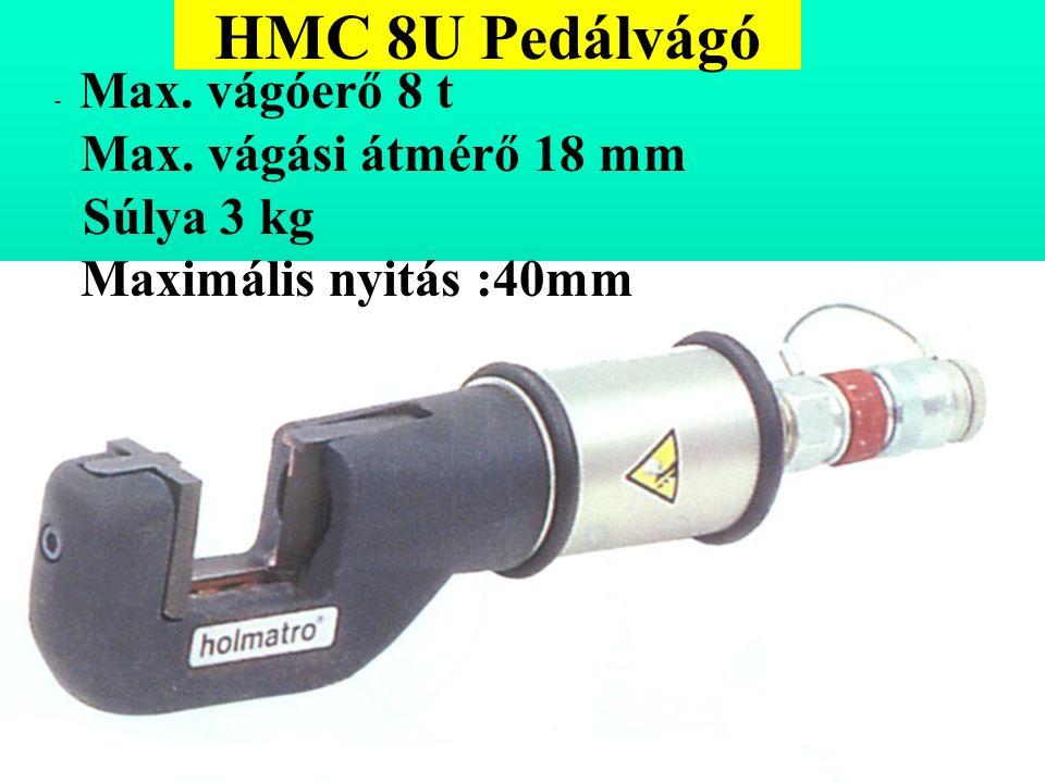 HMC 8U Pedálvágó - Max. vágóerő 8 t Max. vágási átmérő 18 mm Súlya 3 kg Maximális nyitás :40mm