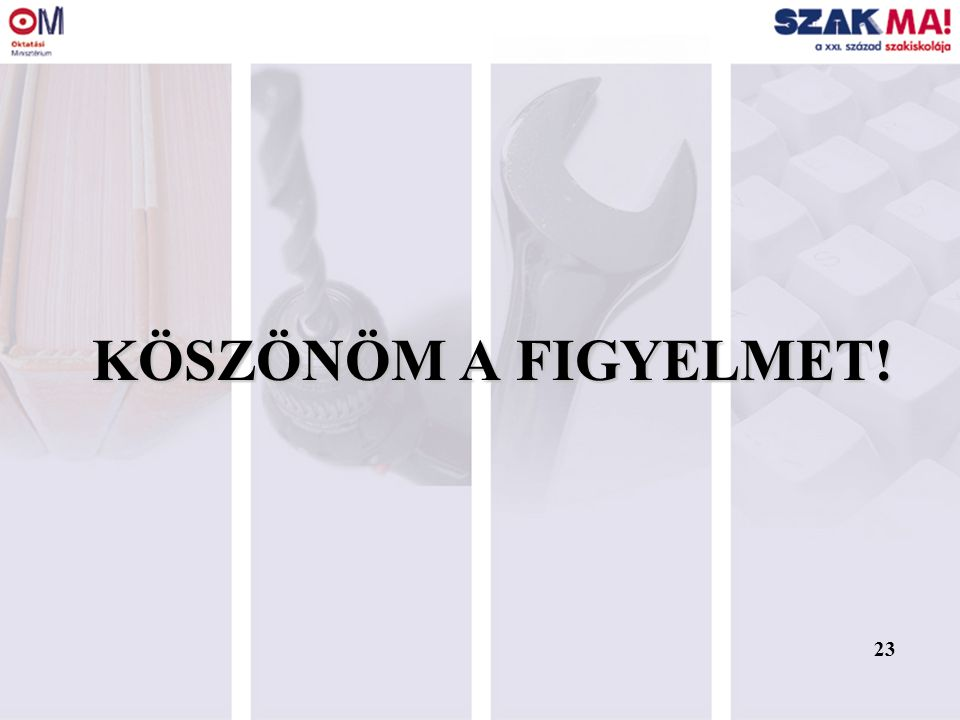 22 SZAKKÉPZÉSI ÖNÉRTÉKELÉSI MODELL - III.