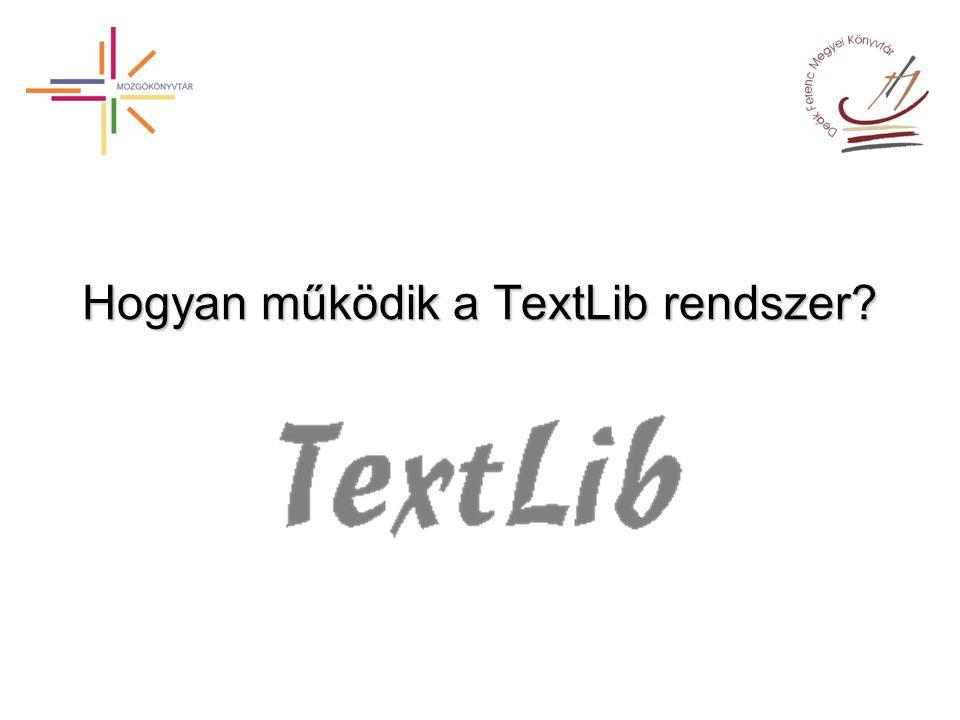 Hogyan működik a TextLib rendszer