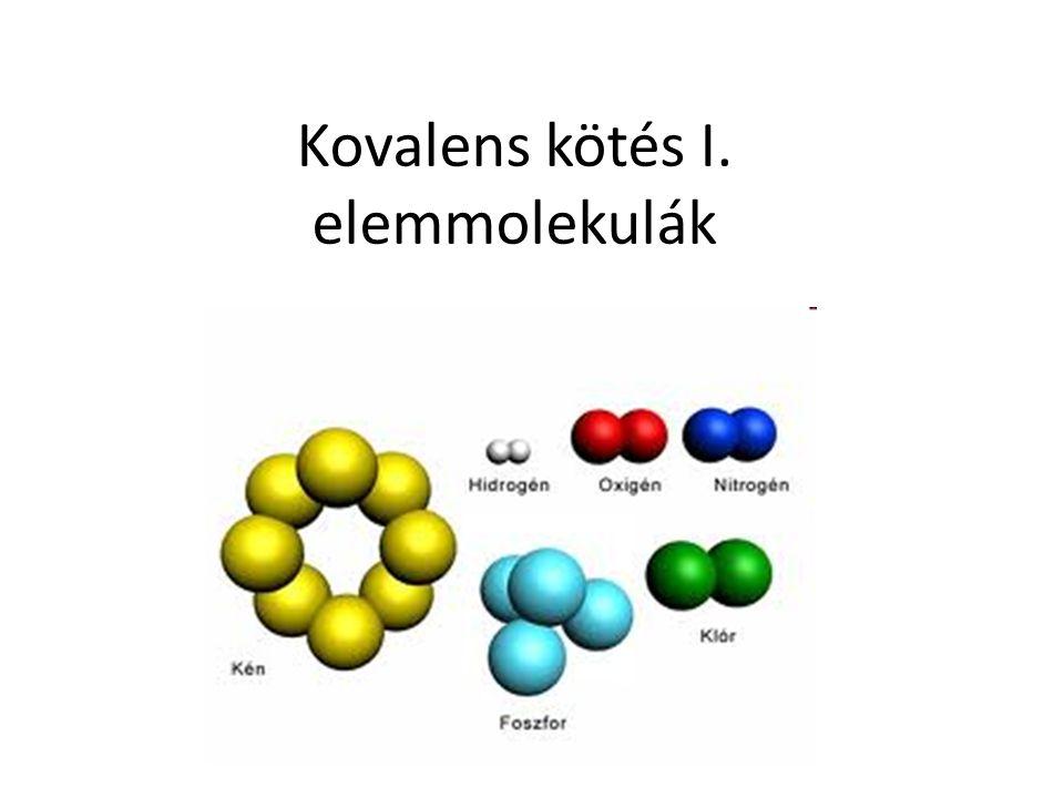 Kovalens kötés I. elemmolekulák