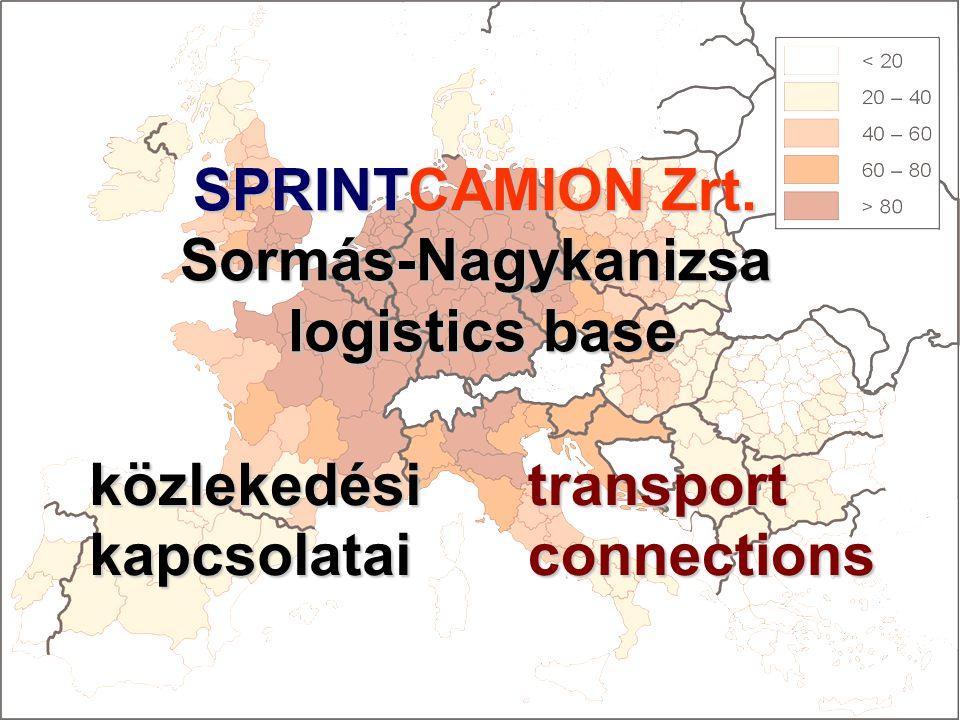 SPRINTCAMION Zrt. Sormás-Nagykanizsa logistics base logistics base transport connections közlekedési kapcsolatai