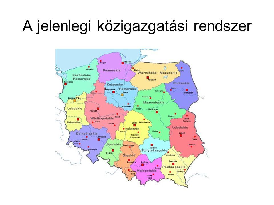 A jelenlegi közigazgatási rendszer