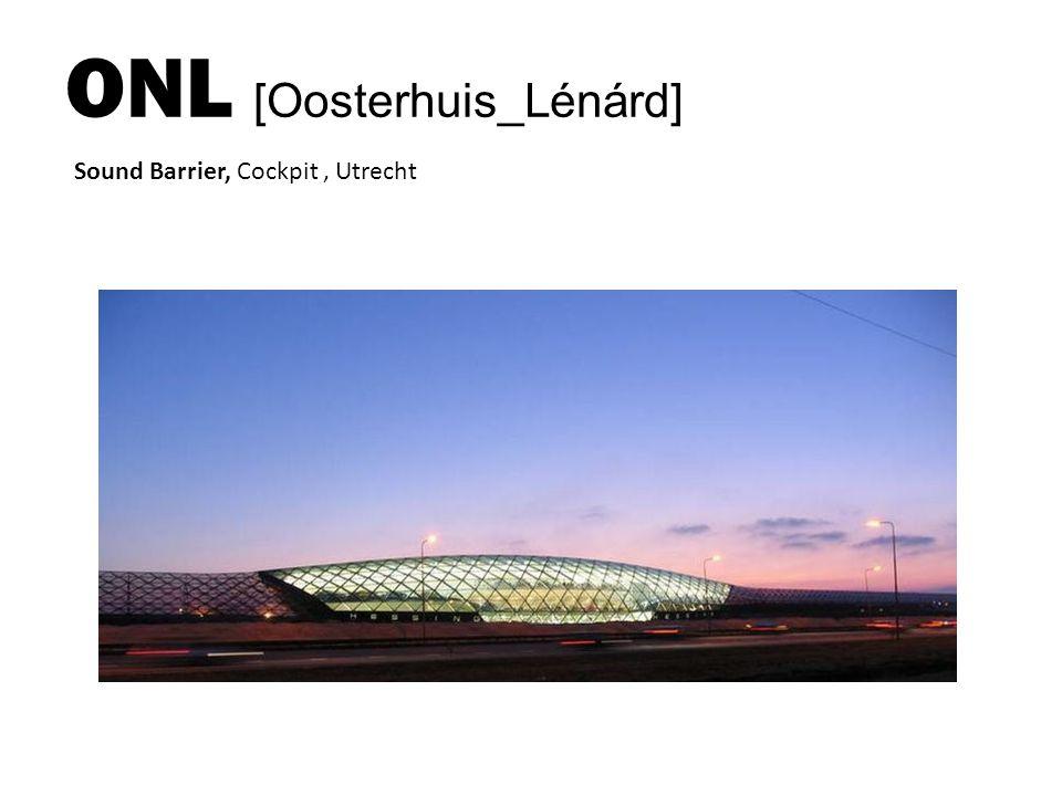 ONL [Oosterhuis_Lénárd] Sound Barrier, Cockpit, Utrecht