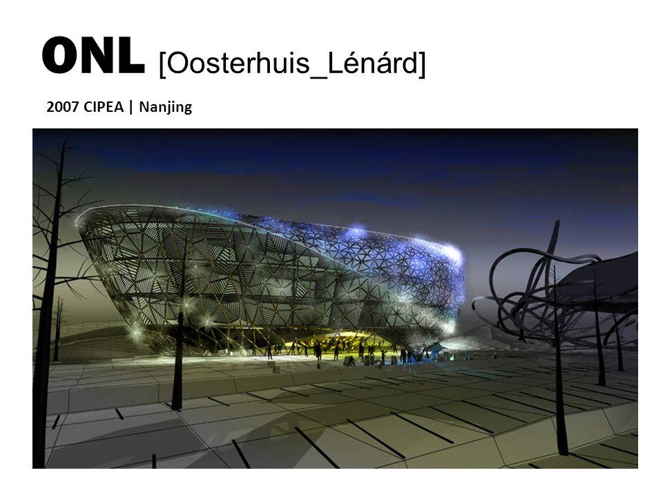 2007 CIPEA | Nanjing ONL [Oosterhuis_Lénárd]