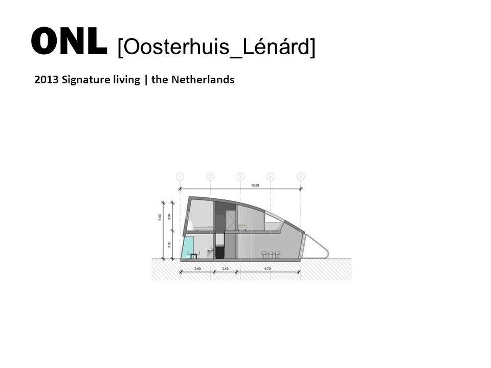 ONL [Oosterhuis_Lénárd] 2013 Signature living | the Netherlands