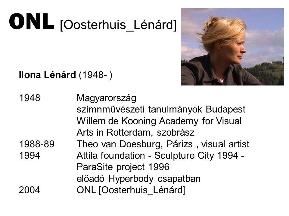 Ilona Lénárd (1948- ) 1948Magyarország szímnművészeti tanulmányok Budapest Willem de Kooning Academy for Visual Arts in Rotterdam, szobrász 1988-89 Th