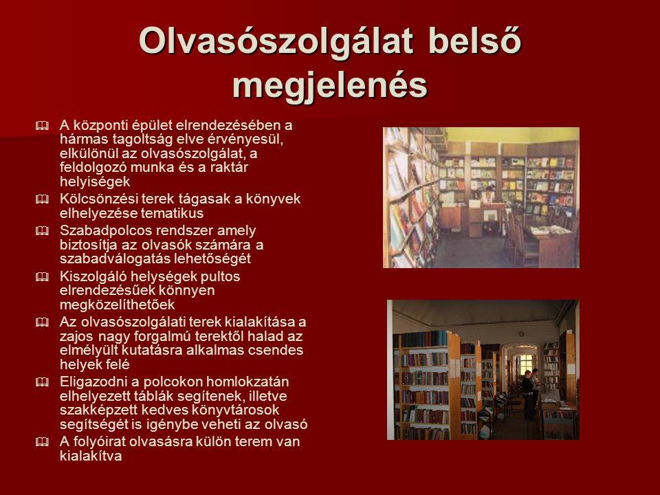 Olvasószolgálat belső megjelenés   A központi épület elrendezésében a hármas tagoltság elve érvényesül, elkülönül az olvasószolgálat, a feldolgozó munka és a raktár helyiségek   Kölcsönzési terek tágasak a könyvek elhelyezése tematikus   Szabadpolcos rendszer amely biztosítja az olvasók számára a szabadválogatás lehetőségét   Kiszolgáló helységek pultos elrendezésűek könnyen megközelíthetőek   Az olvasószolgálati terek kialakítása a zajos nagy forgalmú terektől halad az elmélyült kutatásra alkalmas csendes helyek felé   Eligazodni a polcokon homlokzatán elhelyezett táblák segítenek, illetve szakképzett kedves könyvtárosok segítségét is igénybe veheti az olvasó   A folyóirat olvasásra külön terem van kialakítva