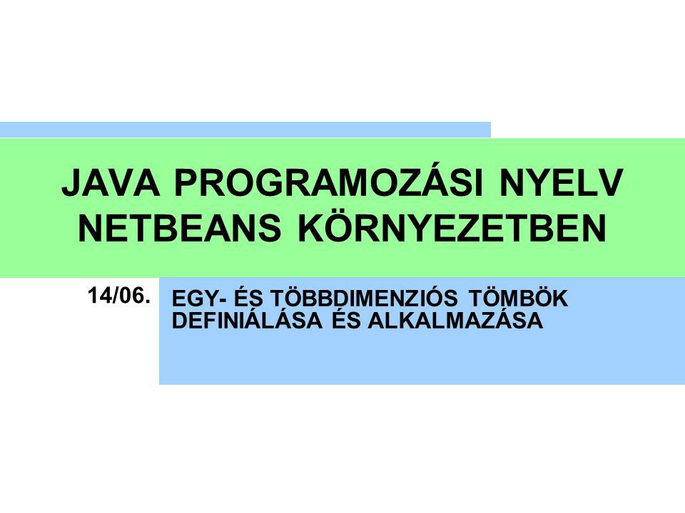 EGYDIMENZIÓS TÖMBÖK 01.