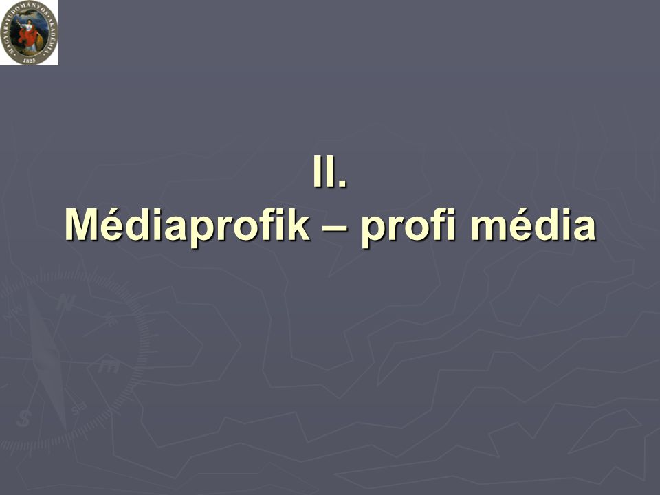 II. Médiaprofik – profi média