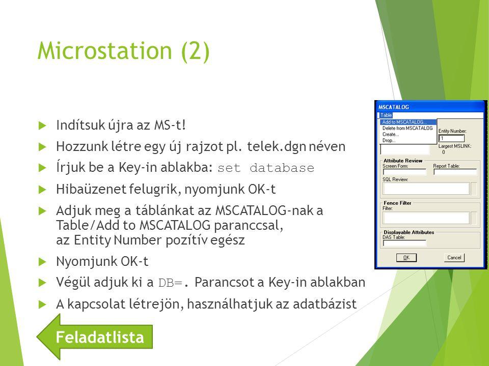 Adatbázis használata  Key-in ablakba írjuk be: sql  A megjelenő SQL ablakba pedig: SELECT * FROM telek Feladatlista
