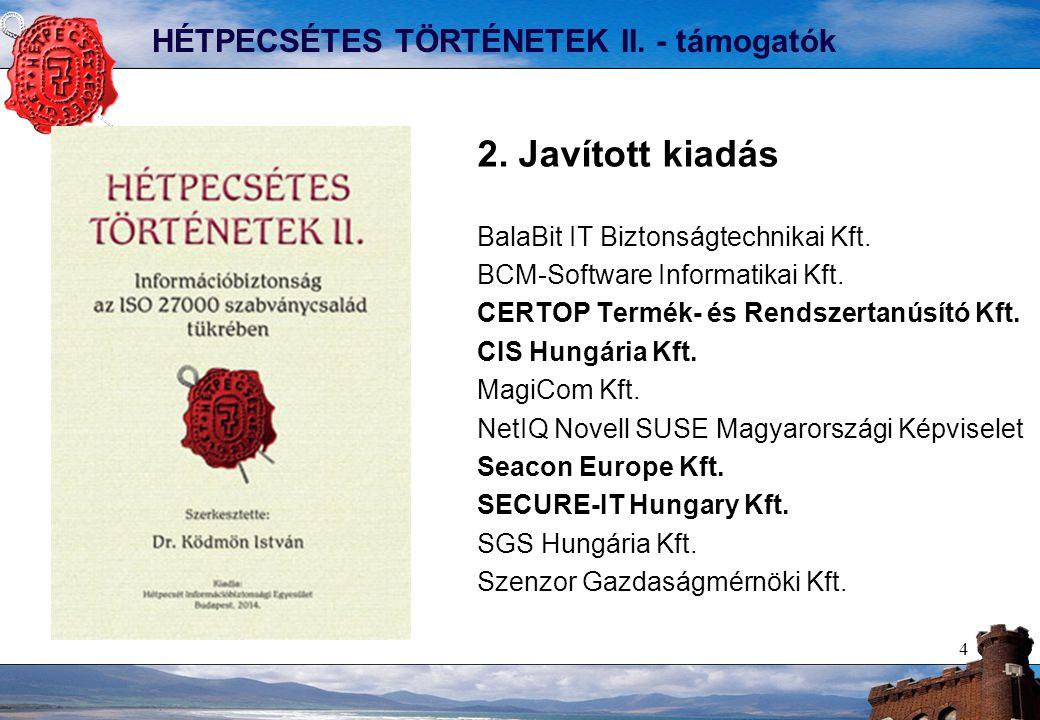 4 HÉTPECSÉTES TÖRTÉNETEK II. - támogatók 2. Javított kiadás BalaBit IT Biztonságtechnikai Kft.