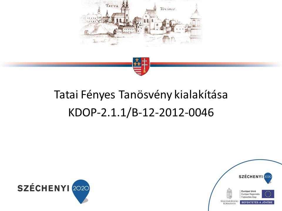 Tatai Fényes Tanösvény kialakítása KDOP-2.1.1/B-12-2012-0046