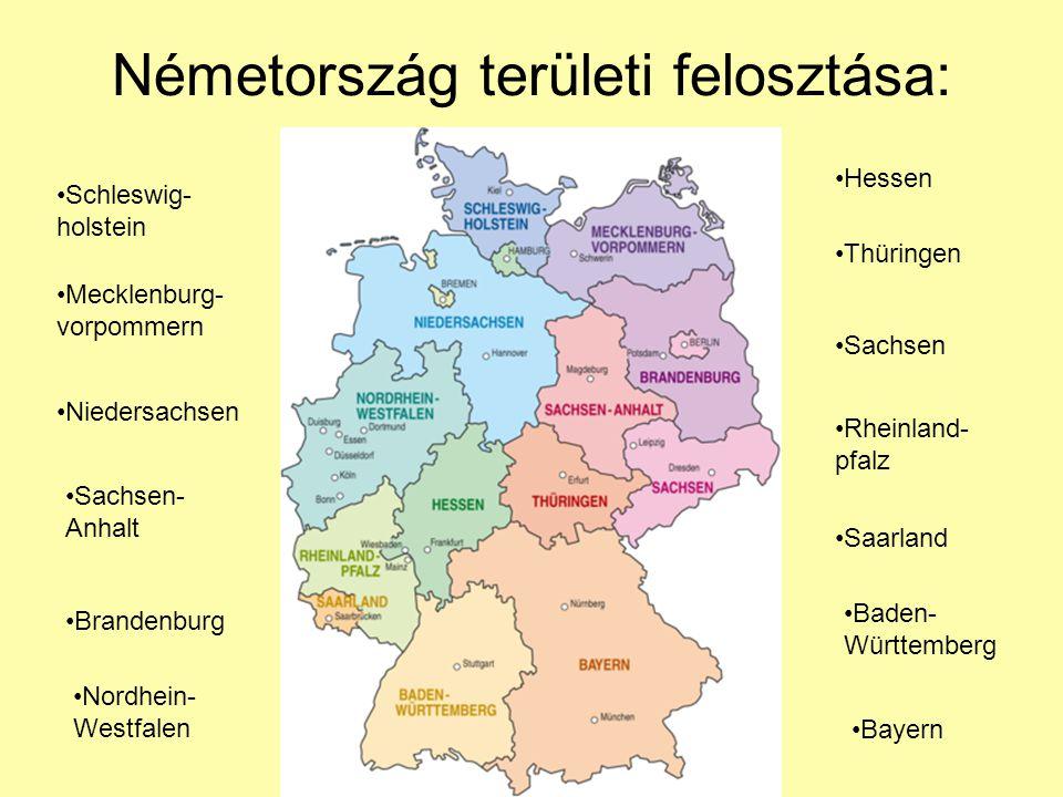 Németország területi felosztása: Schleswig- holstein Mecklenburg- vorpommern Niedersachsen Sachsen- Anhalt Brandenburg Nordhein- Westfalen Hessen Thür