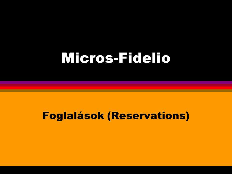 Micros-Fidelio Foglalások (Reservations)