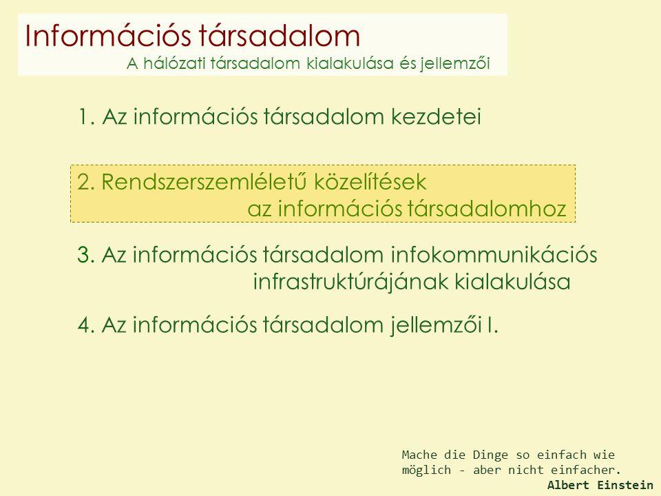 4. Az információs társadalom jellemzői I. 2.