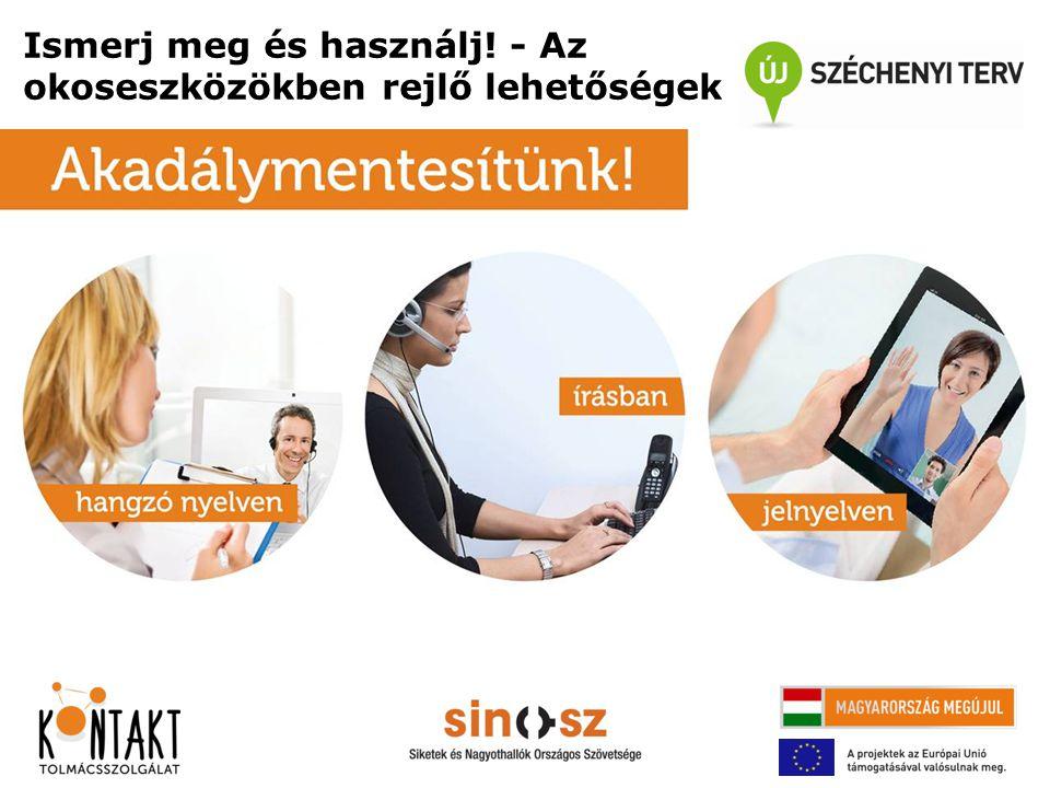 Kozma Balázs SINOSZ KONTAKT Tolmácsszolgálat üzemeltető e-mail: kozma.balazs@sinosz.hukozma.balazs@sinosz.hu