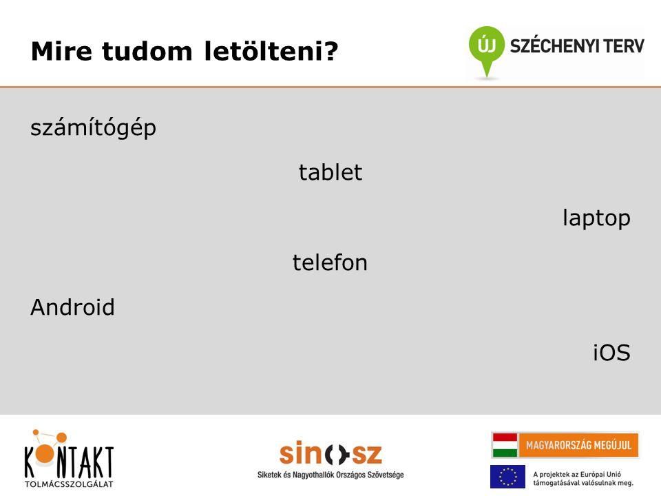 """Fontos! - nem csak tableten  KONTAKT nem egyenlő tablet (!)  Nagyobb kijelzős """"okos eszközök"""