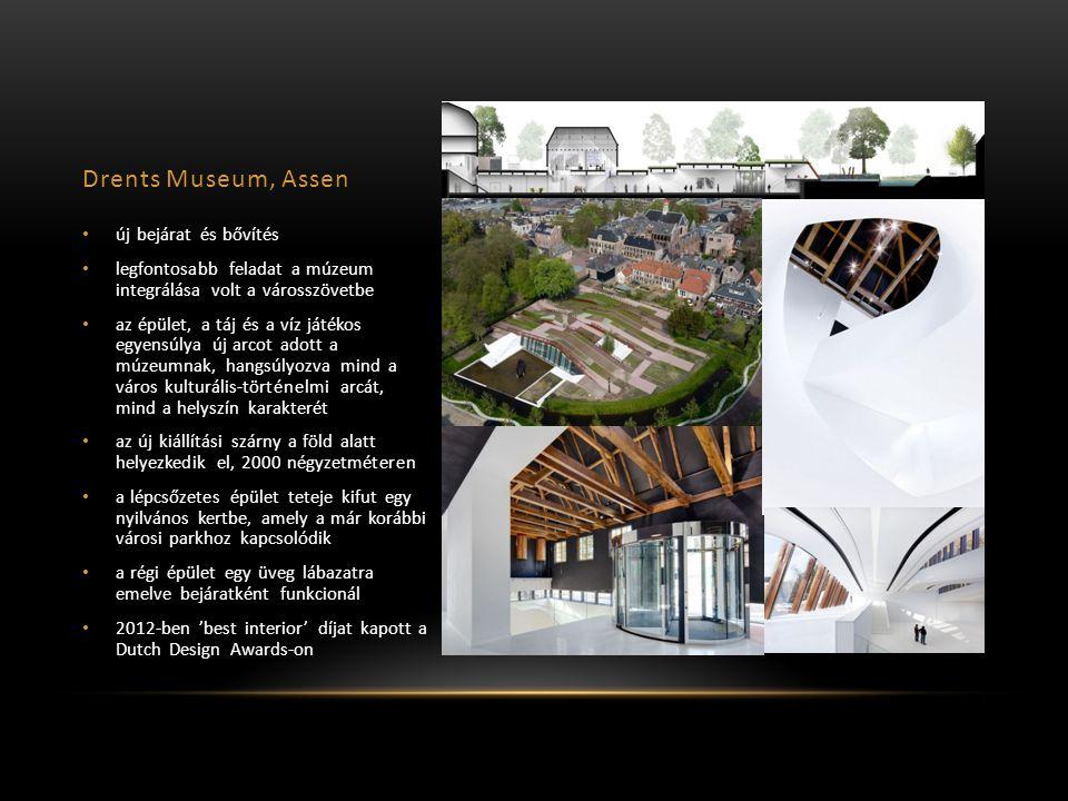 Drents Museum, Assen új bejárat és bővítés legfontosabb feladat a múzeum integrálása volt a városszövetbe az épület, a táj és a víz játékos egyensúlya új arcot adott a múzeumnak, hangsúlyozva mind a város kulturális-történelmi arcát, mind a helyszín karakterét az új kiállítási szárny a föld alatt helyezkedik el, 2000 négyzetméteren a lépcsőzetes épület teteje kifut egy nyilvános kertbe, amely a már korábbi városi parkhoz kapcsolódik a régi épület egy üveg lábazatra emelve bejáratként funkcionál 2012-ben 'best interior' díjat kapott a Dutch Design Awards-on