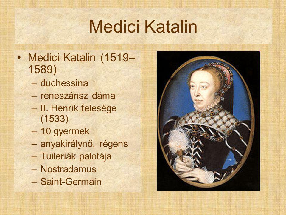 """""""Vallásháború Özvegy anyakirályné, Medici Katalin Két főúri párt: –Kálvinista hugenották –Katolikus Guisek Szent Bertalan éjszakája (1572."""