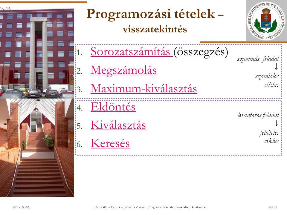 ELTE 2013.09.22. Programozási tételek – visszatekintés 1.