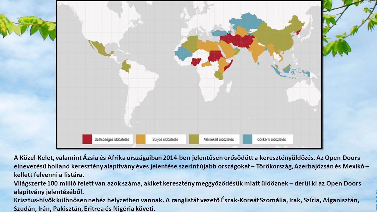 A Közel-Kelet, valamint Ázsia és Afrika országaiban 2014-ben jelentősen erősödött a keresztényüldözés. Az Open Doors elnevezésű holland keresztény ala