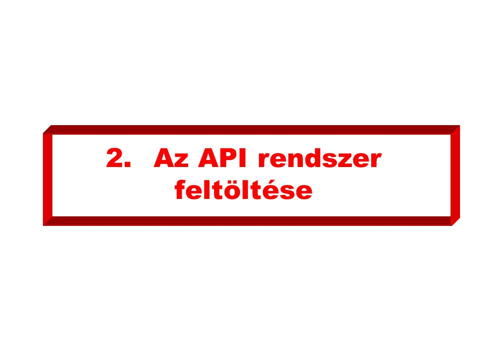 2.Az API rendszer feltöltése