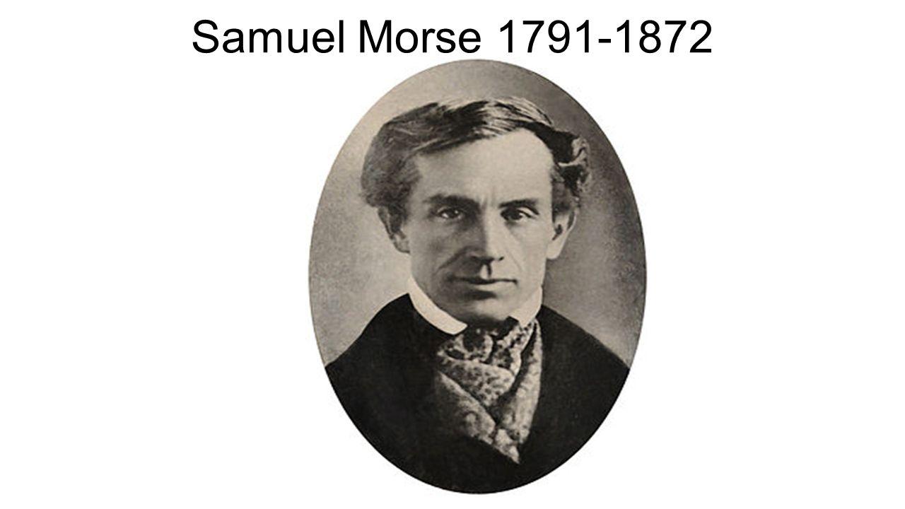 Samuel Morse 1791-1872