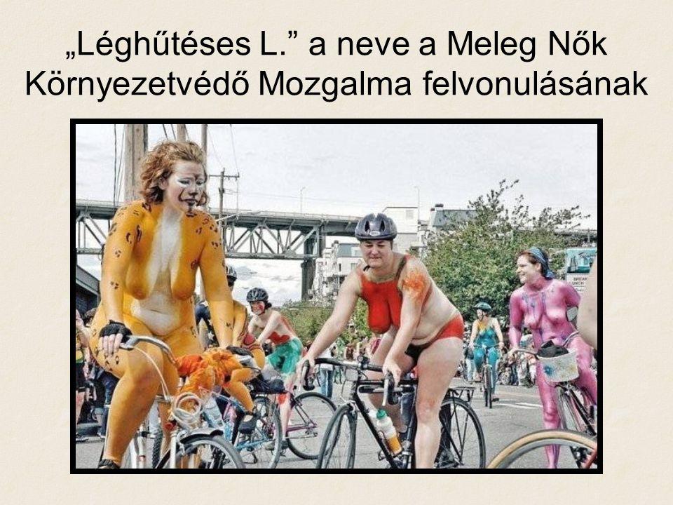"""""""Léghűtéses L."""" a neve a Meleg Nők Környezetvédő Mozgalma felvonulásának"""