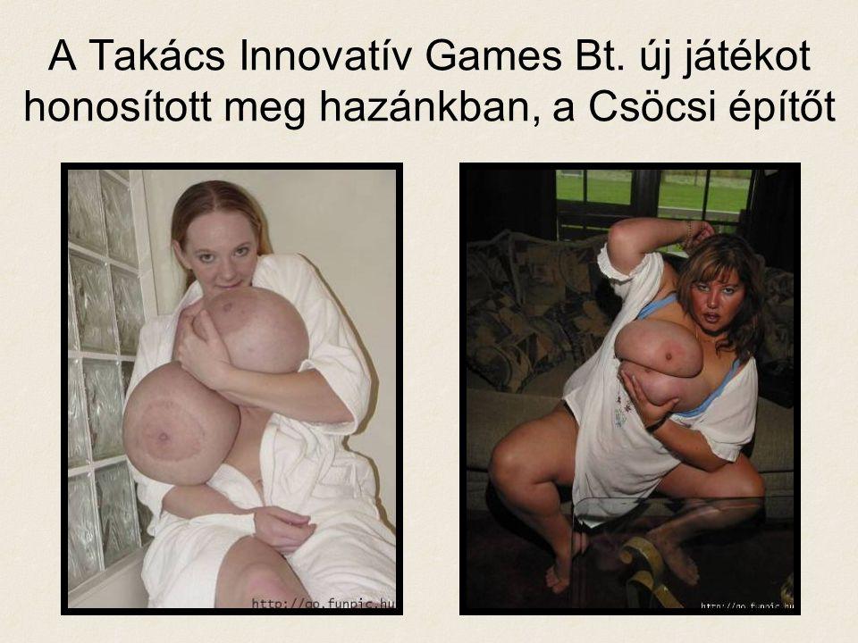 A Takács Innovatív Games Bt. új játékot honosított meg hazánkban, a Csöcsi építőt