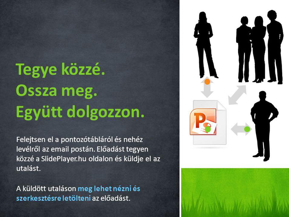 2 Előadás betöltése Kényelmes betöltés a SlidePlayer.hu oldalra