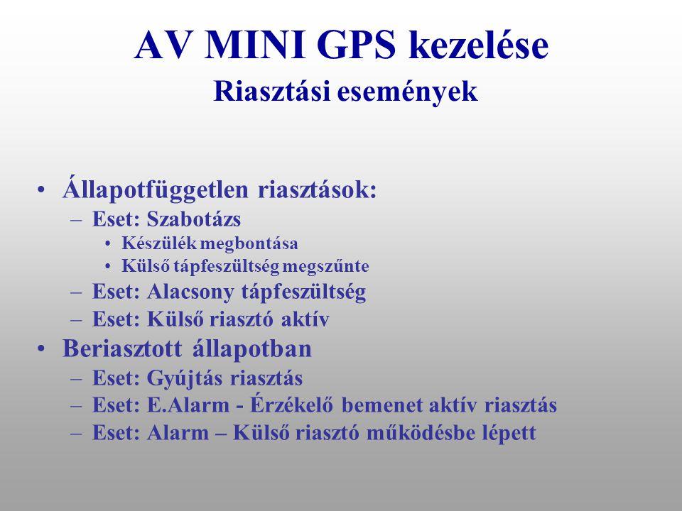 """AV MINI GPS kezelése készülék jelzései •A lopási kísérletek elemzése során levont következtetés: –Fény és hangjelzések a tolvajt nem riasztják el gyakorlatilag arra jók, hogy előre felkészülhessen a riasztóval ellátott jármű eltulajdonítására, –a kontroll lámpa bekötését végigkövetve az elrejtett készülék gyorsan megtalálható •A berendezés sem fény sem hangjelzést nem ad –Célunk a minél rejtettebb működés biztosítása •Rendszer állapot ellenőrzése –Voice hívással: •Ha a hívás az első csörgés után szakad meg: Riasztó kikapcsolva •Ha a hívás a harmadik csörgés után szakad meg: Riasztó bekapcsolva –SMS paranccsal: """"?"""